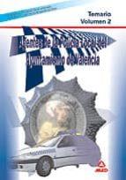 agentes de la policia local del ayuntamiento de valencia: temario volumen 2 9788466562577