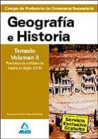 cuerpo de profesores de enseñanza secundaria. geografia e histori a. temario (vol. ii): prehistoria e historia hasta el siglo xviii-9788466579377