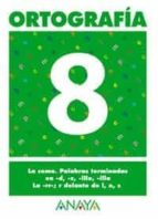 ortografia 8 (primaria) (ed. 2004)-andrea pastor fernandez-9788466727877