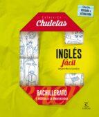 inglés fácil para bachillerato  (chuletas 2016)-9788467044577