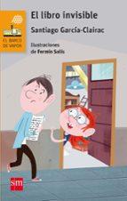 el libro invisible santiago garcia clairac 9788467589177