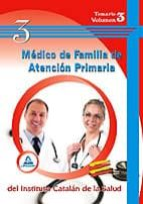 MEDICO DE FAMILIA DE ATENCION PRIMARIA DEL ICS. TEMARIO VOL.III