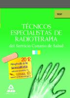 tecnicos especialistas de radioterapia del servicio canario de sa lud: test 9788467652277