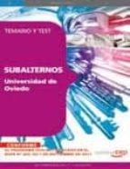temario oposiciones subalternos en la universidad de oviedo: tema rio y test-9788468124377