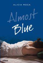 almost blue alicia roca 9788468324777