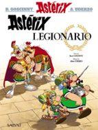 asterix 10: legionario-rene goscinny-albert uderzo-9788469602577