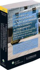 el regimen de la comunicacion previa, las licencias de urbanismo y su procedimiento de otorgamiento especial referencia a las relaciones con las licencias de actividad y a la aplicacion del silencio p-francisco antonio cholbi cacha-9788470525377