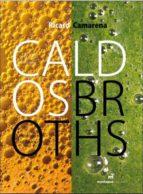caldos = broths (ed. bilingüe español   ingles) ricard camarena 9788472121577