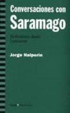conversaciones con saramago: reflexiones desde lanzarote-jorge halperin-9788474266177