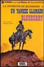 un yankee llamado blueberry (3ª ed.)-jean michel charlier-jean giraud-9788475100777