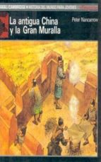 la antigua china y la gran muralla-peter nancarrow-9788476005477