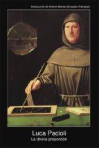 la divina proporcion (2ª ed.)-luca pacioli-9788476007877