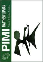 pimi (2ª ed.)-matthew lipman-9788476026977