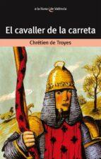 el cavaller de la carreta-chretien de troyes-9788476600177