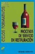 procesos de servicio en restauracion jose manuel sanchez feito 9788477383277
