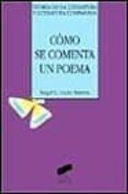 como se comenta un poema-angel l. lujan atienza-9788477387077