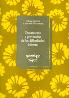 tratamiento y prevencion de las dificultades lectoras: manual del programa de actividades y juegos integrados de lectura : fundamentos, procedimientos de intervención, recomendaciones, instrucciones p-elena huerta-antonio matamala-9788477741077