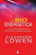 la bioenergetica alexander lowen 9788478087877