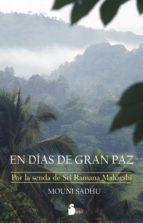 en días de gran paz (ebook)-mouni sadhu-9788478089277
