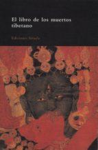 el libro tibetano de los muertos: la liberacion por audicion dura nte el estado intermedio-9788478443277