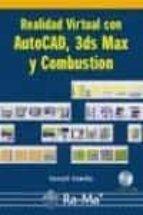 realidad virtual con autocad, 3ds max y combustion (incluye cd ro m) castell cebolla 9788478976577