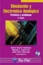 simulacion y electronica analogica: practicas y problemas. 2ª ed. (incluye cd-rom)-9788478977277