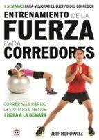 entrenamiento de la fuerza para corredores-jeff horowitz-9788479029777