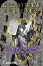 el sexto y septimo libro de moises-9788479102777