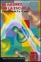 el ajedrez en la escuela: para niños de 8 a 10 años-apolonio garcia del rosario-9788480195577