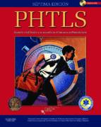 phtls:soporte vital basico avanzado en el trauma prehospitalario 7ª ed. 9788480868877