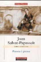 poesia i prosa-joan salvat-papasseit-9788481096477