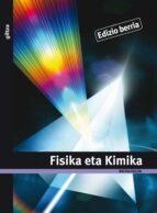 fisika eta kimika 1 ( batxilergoa 1)-9788481189377