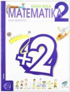 baga biga matematika 2 lh-jesus mari goñi-9788483318577