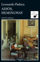 adios, hemingway leonardo padura 9788483831977
