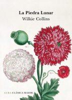 la piedra lunar-wilkie collins-9788484285977
