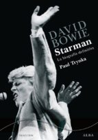 david bowie: starman-paul trynka-9788484286677