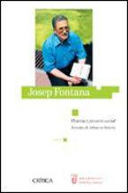 josep fontana: historia y proyecto social ramon villares 9788484325277
