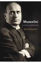 mussolini y el ascenso del fascismo donald sassoon 9788484327677