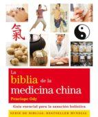 la biblia de la medicina china: guia esencial para la sanacion ho listica penelope ody 9788484453277