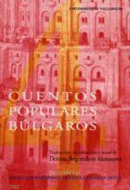 cuentos populares bulgaros: contados en castellano-9788484481577