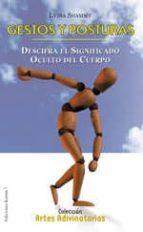 gestos y posturas: descifra el significado oculto del cuerpo lydia shammy 9788488885777