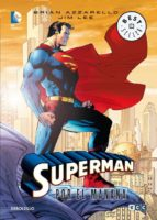 superman: por el mañana brian azzarello jim lee 9788490322277