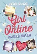 girl online: una chica en nueva york zoe sugg 9788490434277
