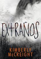 extraños-kimberly mccreight-9788490436677