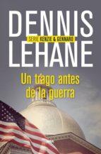 un trago antes de la guerra-dennis lehane-9788490563977