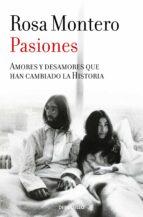 pasiones rosa montero 9788490629277