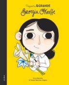 pequeña y grande georgia o keeffe maria isabel sanchez 9788490654477