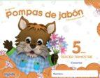 pompas de jabón 5 años. 3º trimestre educación infantil 9788490670477
