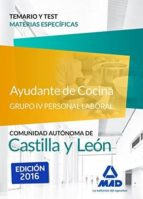 AYUDANTE DE COCINA GRUPO IV PERSONAL LABORAL CASTILLA Y LEON TEMARIO Y TEST MATERIAS ESPECÍFICAS