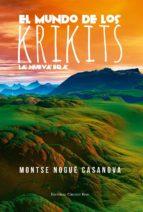 el mundo de los krikits. la nueva era (ebook)-montse nogué casanova-9788490958377